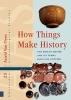 <b>Astrid Van Oyen</b>,Amsterdam Archaeological Studies How Things Make History