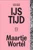 Maartje  Wortel ,IJstijd
