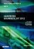 P.J. van der Graaf M.I.  Berghuis  M van Overveld  J.C.  Huijzer,Handboek Bouwbesluit 2012 2017-2018