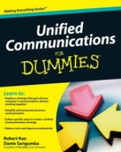 Bradley, Tony Unified Communications For Dummies�
