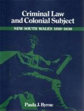 Paula Jane Byrne,Criminal Law and Colonial Subject