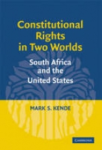 Kende, Mark S. Constitutional Rights in Two Worlds