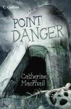 Catherine MacPhail Point Danger
