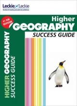 Laura Greig,   Samantha Peck,   Akiko Tomitaka,   Leckie & Leckie Higher Geography Revision Guide