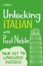 Noble, Paul Unlocking Italian with Paul Noble