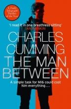 Charles Cumming , The Man Between