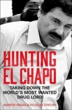 Century, Douglas Hunting El Chapo