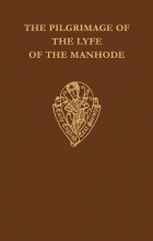 A. Henry The Pilgrimage of the Lyfe of the Manhode