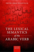 Peter Glanville The Lexical Semantics of the Arabic Verb