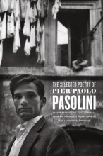 Pasolini, Pier Paolo The Selected Poetry of Pier Paolo Pasolini - A Bilingual Edition