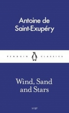 Saint-Exupery, Antoine de Wind, Sand and Stars