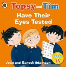 Adamson, Jean Topsy and Tim: Have Their Eyes Tested