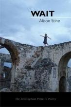 Alison Stine Wait