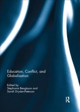 Stephanie (Wittgenstein Centre for Demography & Global Human Capital, Austria) Bengtsson,   Sarah Dryden-Peterson Education, Conflict, and Globalisation