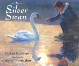 Morpurgo, Michael Silver Swan