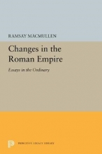 Ramsay MacMullen Changes in the Roman Empire