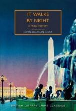 John Dickson Carr It Walks by Night