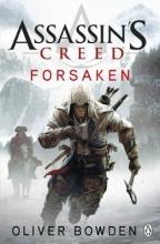 Bowden, Oliver Assassin`s Creed 05: Forsaken