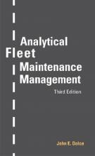 John E. Dolce Analytical Fleet Maintenance Management
