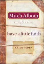 Albom, Mitch Have a Little Faith