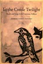 Caffery, Joshua Clegg In the Creole Twilight