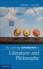 Cascardi, Anthony J. The Cambridge Introduction to Literature and Philosophy