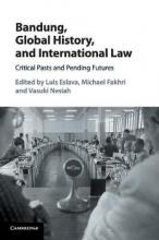 Eslava, Luis Bandung, Global History, and International Law
