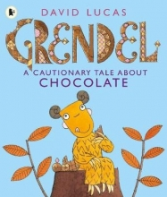 Lucas, David Grendel: A Cautionary Tale About Chocolate