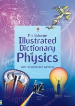 Jane Oxland  Chris    Stockley  Corinne    Wertheim, Usborne Illustrated Dictionary of Physics