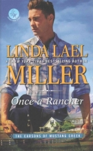 Miller, Linda Lael Once A Rancher