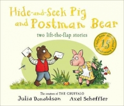 Donaldson, Julia Tales From Acorn Wood: Hide-and-Seek Pig and Postman Bear