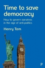 Henry Tam Time to Save Democracy