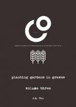 r.h. Sin Planting Gardens in Graves III