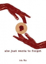 r.h. Sin She Just Wants to Forget