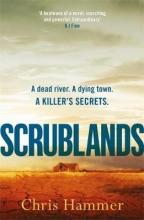 Chris Hammer, Scrublands