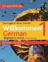 Heiner Schenke,   Paul Coggle Willkommen! 1 (Third edition) German Beginner`s course
