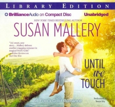 Mallery, Susan Until We Touch