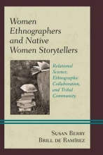 De Ramírez, Susan Berry Brill Women Ethnographers and Native Women Storytellers