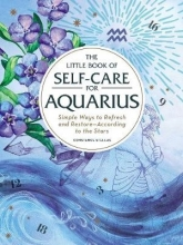 Constance Stellas The Little Book of Self-Care for Aquarius