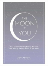 Diane Ahlquist The Moon + You