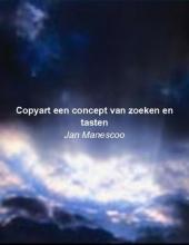 Manescoo Copyart een concept van zoeken en tasten