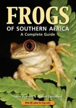 Du Preez, Louis,   Carruthers, Vincent Frogs of Southern Africa