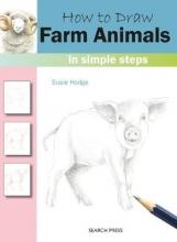 Hodge, Susie How to Draw: Farm Animals