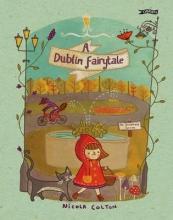 Colton, Nicola Dublin Fairytale