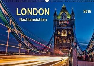 Roder, Peter London - Nachtansichten (Wandkalender 2016 DIN A3 quer)