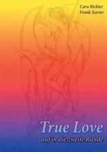 Richter, Caro True Love