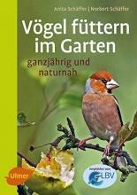 Schäffer, Norbert Vögel füttern im Garten