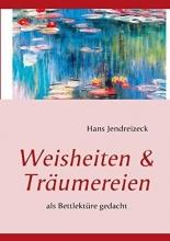 Jendreizeck, Hans Weisheiten & Träumereien