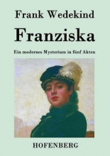Wedekind, Frank Franziska