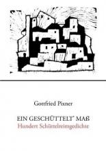 Pixner, Gottfried Ein gesch�ttelt` Ma�